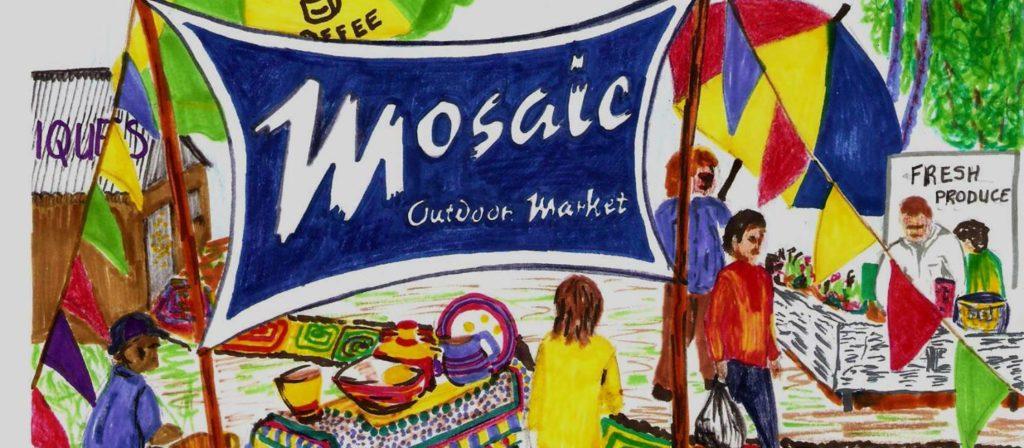 Mosaic Village & Outdoor Market - Mosaic Village & Outdoor Market
